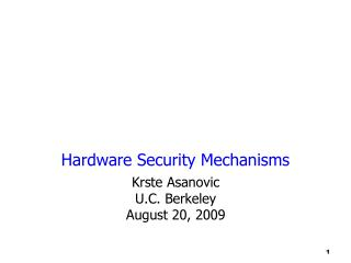Hardware Security Mechanisms