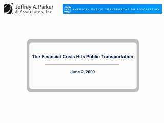 The Financial Crisis Hits Public Transportation