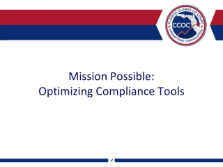 Mission Possible: Optimizing Compliance Tools
