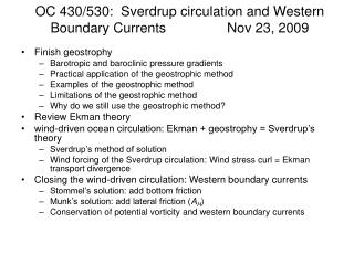 OC 430/530:  Sverdrup circulation and Western Boundary Currents                Nov 23, 2009