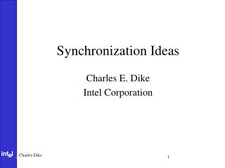 Synchronization Ideas