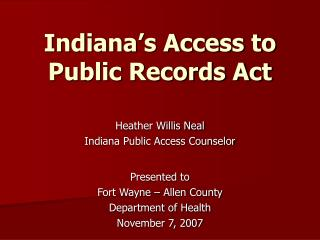 Indiana's Access to Public Records Act