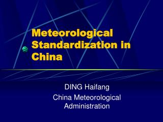 Meteorological Standardization in China