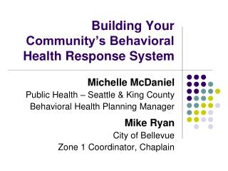 Building Your Community's Behavioral Health Response System