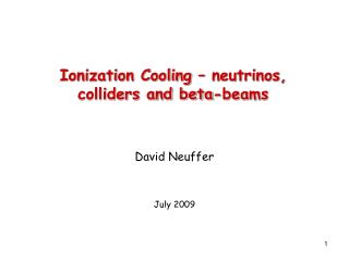 Ionization Cooling – neutrinos, colliders and beta-beams