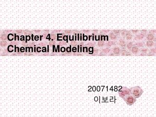 Chapter 4. Equilibrium Chemical Modeling