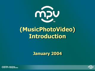 (MusicPhotoVideo) Introduction