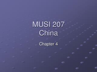 MUSI 207 China