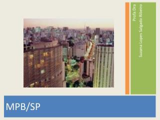 MPB/SP