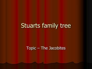 Stuarts family tree