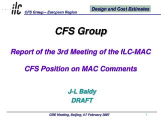 CFS Group Report of the 3rd Meeting of the ILC-MAC CFS Position on MAC Comments