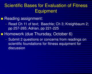 Scientific Bases for Evaluation of Fitness Equipment
