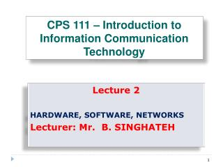 CPS 111 – Introduction to Information Communication Technology