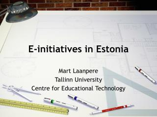 E-initiatives in Estonia