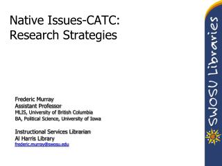 Native Issues-CATC: Research Strategies