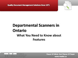 Departmental Scanners in Ontario - MES Hybrid