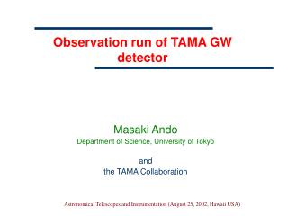 Observation run of TAMA GW detector
