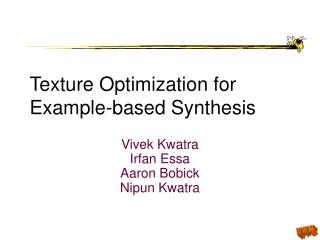 Texture Optimization for Example-based Synthesis