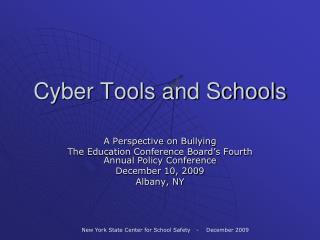 Cyber Tools and Schools