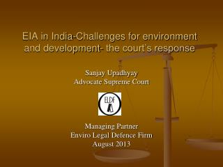EIA in India-Challenges for environment and development- the court's response