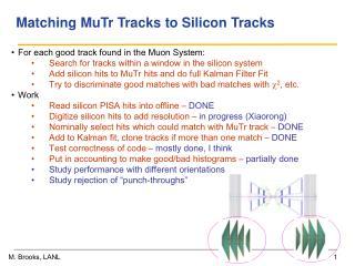 Matching MuTr Tracks to Silicon Tracks