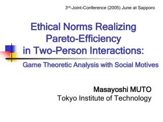 Ethical Norms Realizing  Pareto-Efficiency  in Two-Person Interactions: