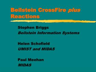 Beilstein CrossFire  plus  Reactions