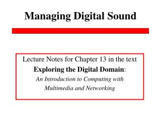 Managing Digital Sound