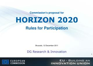 Commission's proposal for HORIZON 2020 Rules for Participation
