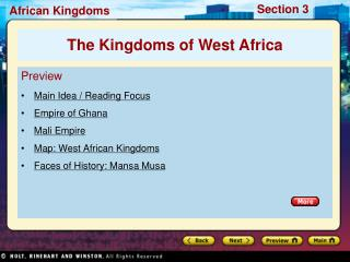 Preview Main Idea / Reading Focus Empire of Ghana Mali Empire Map: West African Kingdoms