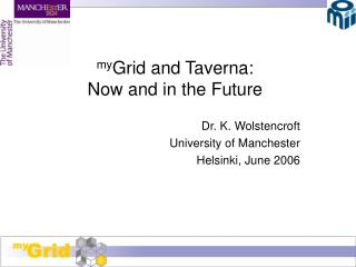 my Grid and Taverna: Now and in the Future