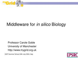 Middleware for  in silico  Biology