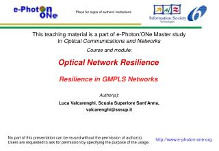 Optical Network Resilience Resilience in GMPLS Networks