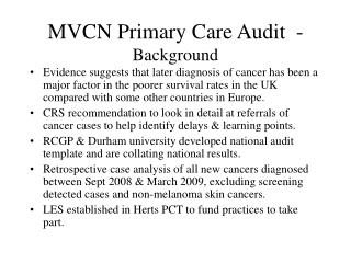 MVCN Primary Care Audit  - Background