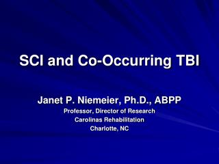 SCI and Co-Occurring TBI