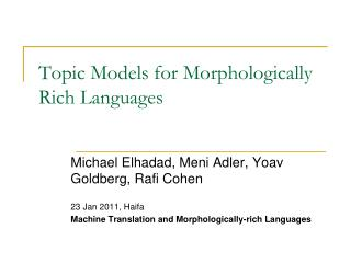 Topic Models for Morphologically Rich Languages