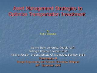 Asset Management Strategies to Optimize Transportation Investment