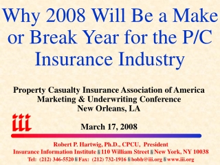 Why 2008 Will Be a Make or Break Year for the P/C Insurance Industry