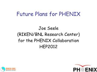 Future Plans for PHENIX