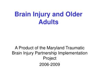 Brain Injury and Older Adults
