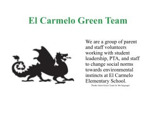 El Carmelo Green Team