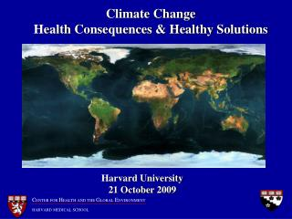 Climate Change Health Consequences & Healthy Solutions