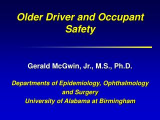 Older Driver and Occupant Safety