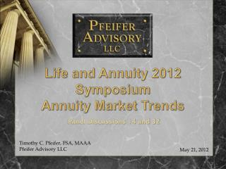 Life and Annuity 2012 Symposium  Annuity Market Trends