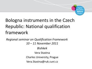 Bologna instruments in the Czech Republic: National qualification framework