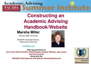 Marsha Miller Kansas State University  NACADA Assistant Director,  Resources & Services