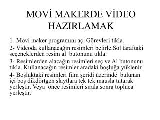 MOVİ MAKERDE VİDEO HAZIRLAMAK