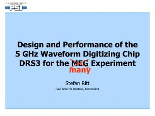Design and Performance of the  5 GHz Waveform Digitizing Chip DRS3 for the MEG Experiment