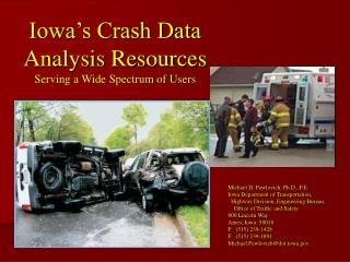 Iowa's Crash Data Analysis Resources Serving a Wide Spectrum of Users