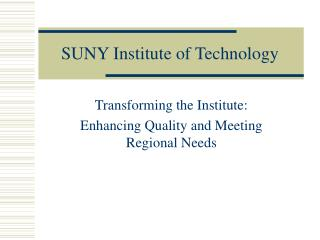 SUNY Institute of Technology